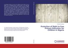 Copertina di Protection of Right to Free Primary Education for Children in Nigeria