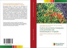 Capa do livro de Cultivo da pimenta-malagueta e do pimentão sob bioadubação e irrigação