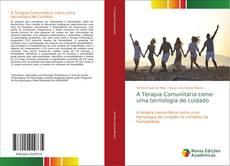Capa do livro de A Terapia Comunitária como uma tecnologia de cuidado