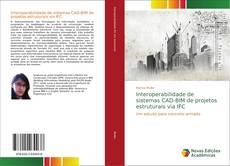 Buchcover von Interoperabilidade de sistemas CAD-BIM de projetos estruturais via IFC