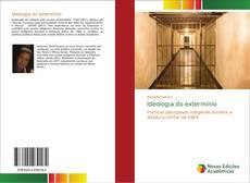 Bookcover of Ideologia do extermínio