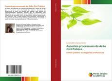 Bookcover of Aspectos processuais da Ação Civil Pública