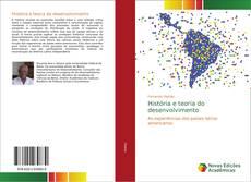 Couverture de História e teoria do desenvolvimento