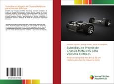 Buchcover von Subsídios de Projeto de Chassis Metálicos para Veículos Elétricos