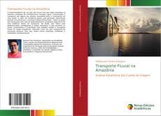 Transporte Fluvial na Amazônia kitap kapağı