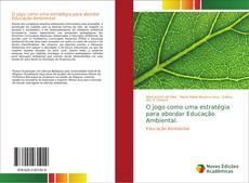 Capa do livro de O jogo como uma estratégia para abordar Educação Ambiental.