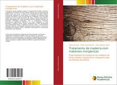 Tratamento de madeira com materiais inorgânicos kitap kapağı