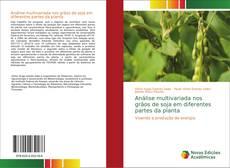 Capa do livro de Análise multivariada nos grãos de soja em diferentes partes da planta