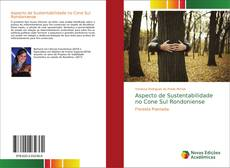 Bookcover of Aspecto de Sustentabilidade no Cone Sul Rondoniense