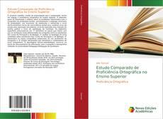 Bookcover of Estudo Comparado de Proficiência Ortográfica no Ensino Superior