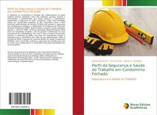 Capa do livro de Perfil da Segurança e Saúde do Trabalho em Condomínio Fechado
