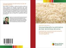 Bookcover of Viscoamilografia na estimativa do teor de amilose de arroz