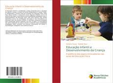 Bookcover of Educação Infantil e Desenvolvimento da Criança