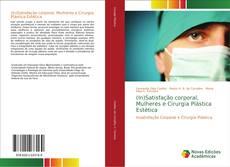 Borítókép a  (In)Satisfação corporal, Mulheres e Cirurgia Plástica Estética - hoz
