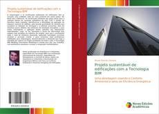 Projeto sustentável de edificações com a Tecnologia BIM kitap kapağı