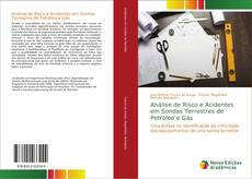 Análise de Risco e Acidentes em Sondas Terrestres de Petróleo e Gás kitap kapağı