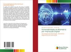 Bookcover of Vulnerabilidade da Biometria por Impressão Digital