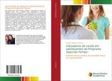 Bookcover of Indicadores de saúde em adolescentes do Programa Segundo Tempo