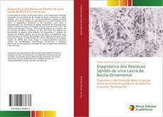 Bookcover of Diagnóstico dos Resíduos Sólidos de uma Lavra de Rocha Ornamental
