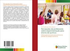 Capa do livro de Percepções de professores sobre experimentação para ensino de química