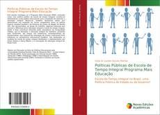 Copertina di Políticas Públicas de Escola de Tempo Integral Programa Mais Educação