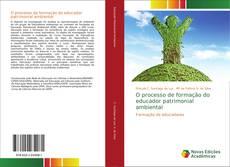 Обложка O processo de formação do educador patrimonial ambiental