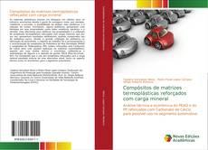 Bookcover of Compósitos de matrizes termoplásticas reforçados com carga mineral