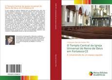 Copertina di O Templo Central da Igreja Universal do Reino de Deus em Fortaleza-CE
