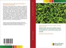 Capa do livro de Obtenção de emulsões para incorporar o extrato seco da romã