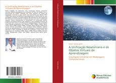 Bookcover of A Unificação Newtoniana e os Objetos Virtuais de Aprendizagem