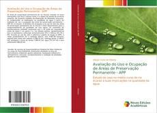 Buchcover von Avaliação do Uso e Ocupação de Áreas de Preservação Permanente - APP