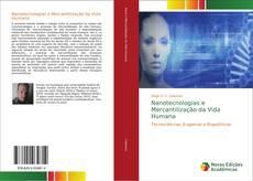 Nanotecnologias e Mercantilização da Vida Humana kitap kapağı