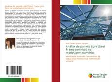 Bookcover of Análise de painéis Light Steel Frame com foco na modelagem numérica
