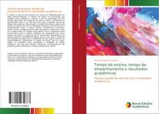 Bookcover of Tempo de ensino, tempo de empenhamento e resultados académicos