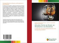Capa do livro de Atitudes frente ao Álcool, ao Alcoolismo e ao Alcoolista