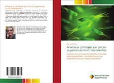 Capa do livro de Analise e combate aos micro organismos multi-resistentes