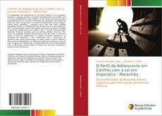 Borítókép a  O Perfil do Adolescente em Conflito com a Lei em Imperatriz - Maranhão - hoz
