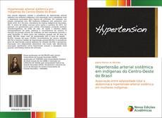 Hipertensão arterial sistêmica em indígenas do Centro-Oeste do Brasil kitap kapağı