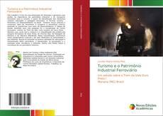 Capa do livro de Turismo e o Patrimônio Industrial Ferroviário