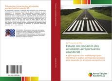 Copertina di Estudo dos impactos das atividades aeroportuárias usando SR