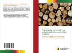 Portada del libro de Tratamento preservativo e estabilidade dimensional da madeira