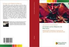 Bookcover of O Corpo como Objecto de Marca(s)