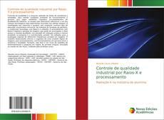 Bookcover of Controle de qualidade industrial por Raios-X e processamento