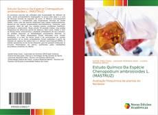 Capa do livro de Estudo Químico Da Espécie Chenopodium ambrosioides L. (MASTRUZ)
