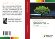 Couverture de A Cultura Política no Assentamento Zumbi dos Palmares