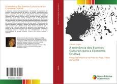 Capa do livro de A relevância dos Eventos Culturais para a Economia Criativa