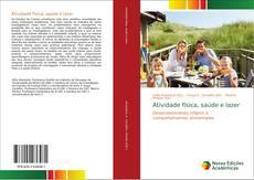Bookcover of Atividade física, saúde e lazer