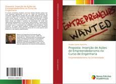 Bookcover of Proposta: Inserção de Ações de Empreendedorismo no Curso de Engenharia