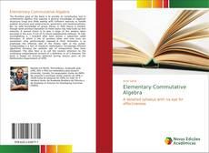 Copertina di Elementary Commutative Algebra