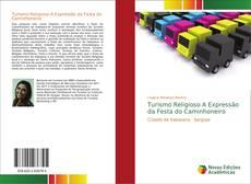 Bookcover of Turismo Religioso A Expressão da Festa do Caminhoneiro